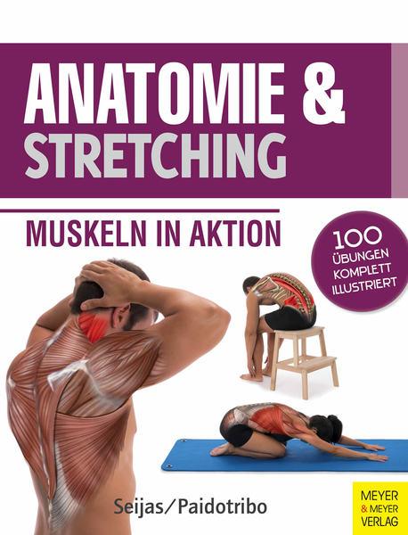 Buch - Anatomie und Stretching - Muskeln in Aktion