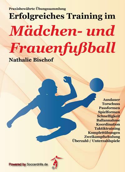 Erfolgreiches Training im Mädchen- und Frauenfußball