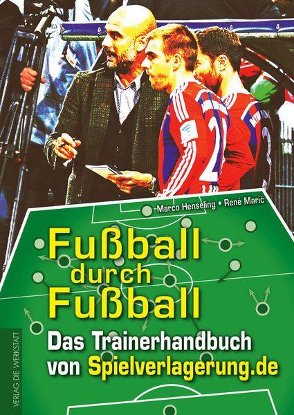 Fußball durch Fußball - Das Trainingshandbuch von spielverlagerung.de